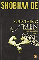 Surviving Men The Smart Womans Guide to Staying on Top