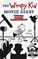 The Wimpy Kid Movie Diary How Greg Heffley Went Hollywood