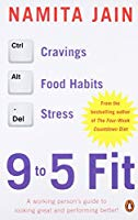 9 to 5 Fit A Working Person's Guide to Looking Great and Performing Better!