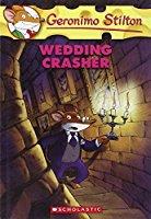 Wedding Crasher (Geronimo Stilton No 28)