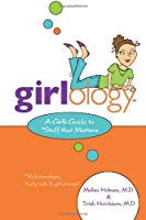 Girlology A Girl's Guide to Stuff that Matters