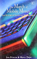 The March of Mobile Money The Future of Lifestyle Management