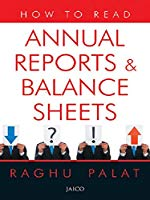 How to Read Annual Reports and Balance Sheets