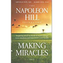 Making Miracles:inspiring Mind-methods to Supercharge Your Emotions and Rejuvenate Your Health