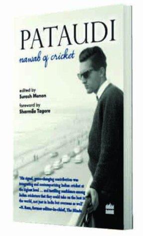 Patuadi- The Nawab of Cricket