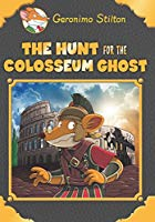 Geronimo Stilton SE  The Hunt for the Coliseum Ghost