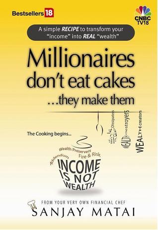 Millionaires Dont Eat Cakes