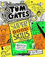 Tom Gates 10 Super Good Skills (Almost)