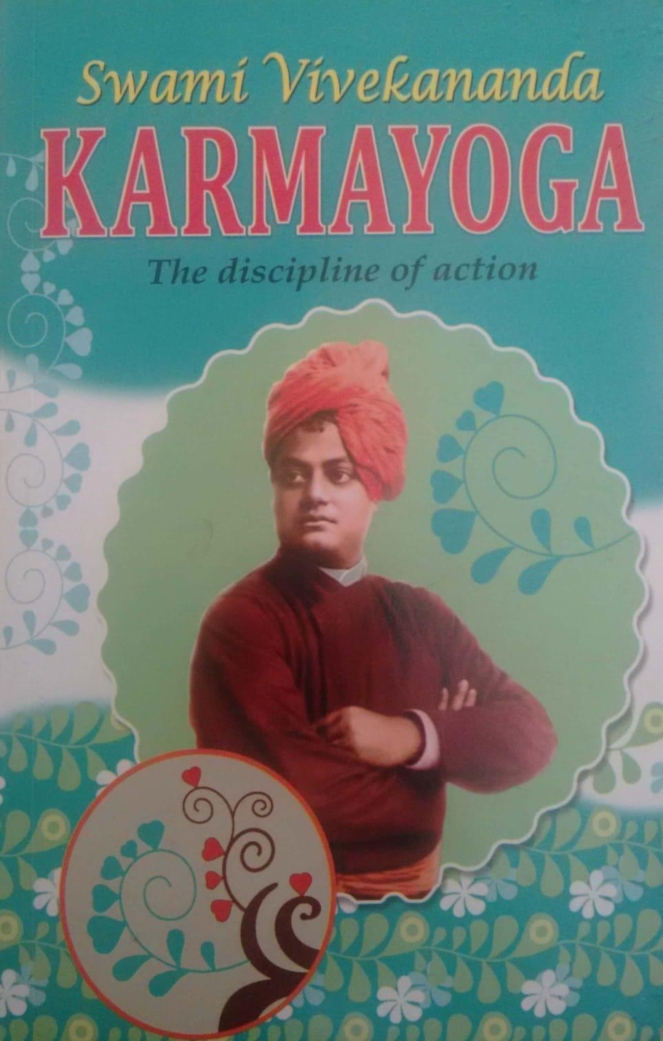 Swami Vivekanand KARMAYOGA The Discipline Of Action