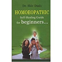 Homoeopathic Self-Healing Guide for Beginners